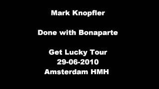 [HQ] Mark Knopfler - Done with Bonaparte
