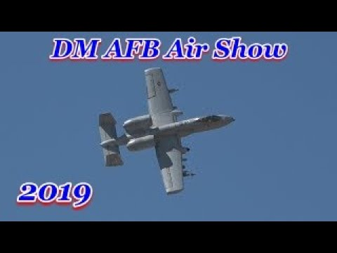 """Thunder & Lightning over Arizona"" Air Show 2019 at Davis-Monthan AFB, Tucson"