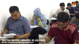 Video Tes Tertulis PPK (Panitia Pemilihan Kecamatan) KPU Kab. Tangerang Tahun 2016 download MP3, 3GP, MP4, WEBM, AVI, FLV Mei 2018