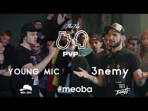 PVP: YOUNG MIC vs 3NEMY (1/2)