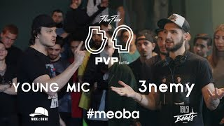 PVP: YOUNG MIC vs 3NEMY (1/2)