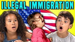 Kids React To Illegal Immigration In The U.S.