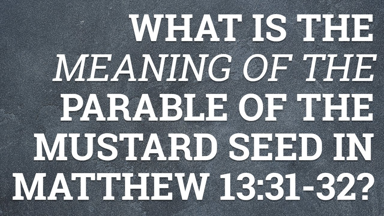 Mustard Seed Matthew 13