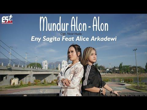 MUNDUR ALON ALON - ENY SAGITA FEAT ALICE ARKADEWI [OFFICIAL]