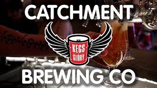 The Catchment Brewing Co. | Kegs of Glory thumbnail