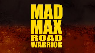 MAD MAX: THE ROAD WARRIOR Trailer (FURY ROAD Style)