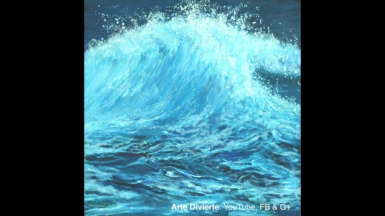 Cómo Pintar Una Ola De Mar Al óleo Tutorial Narrado Youtube