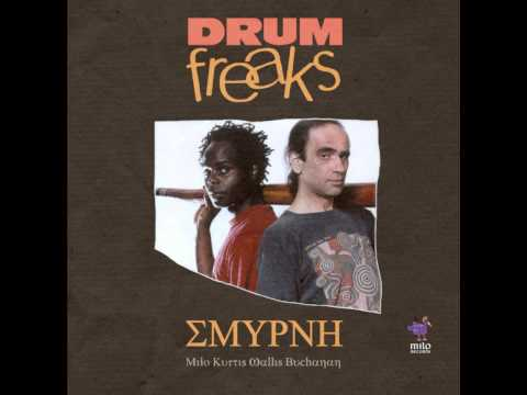 Drum Freaks ΣMYPNH - Milo Kurtis Wallis Buchanan