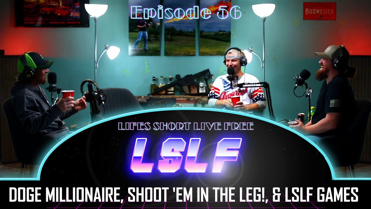 LSLF Podcast #56 - Dogecoin Millionaire, Why Police Don't Shoot in the Leg, Bad Youtube Gear Review
