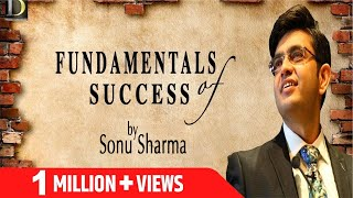 Fundamentals Of Success | Motivational Video By Mr Sonu Sharma