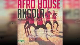 Afro House Angola Mix Melhor de Agosto 2019