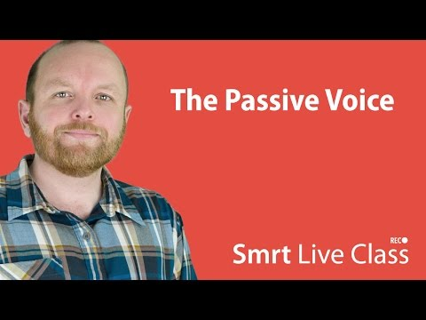 The Passive Voice - Smrt Live Class with Mark #9