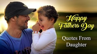 Cute Fathers Day Quotes from Daughter with Images for Dad