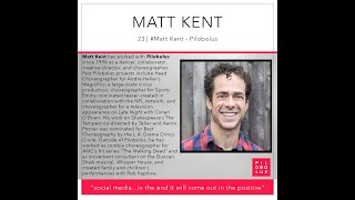 Episode 23 | #Matt Kent - Pilobolus