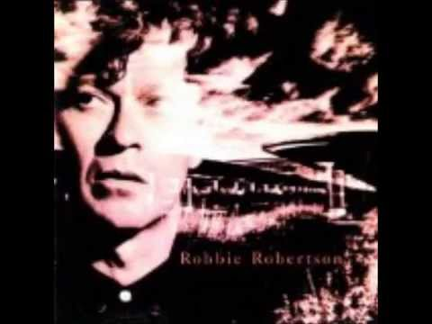"Robbie Robertson - ""Somewhere Down The Crazy River"""