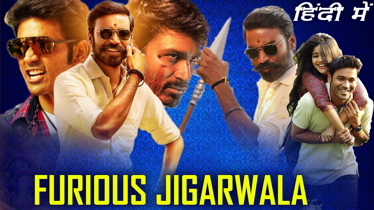 Furious Jigarwala Full Movie Hindi Dubbed 2020 | Release Date Confirmed | Dhanush New Movie In Hindi