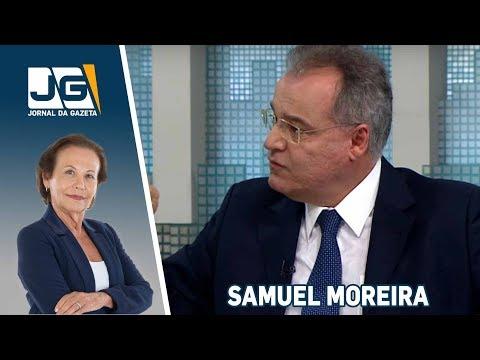Samuel Moreira (PSDB), deputado federal, fala sobre as eleições