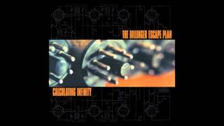 The Dillinger Escape Plan - Calculating Infinity (1999) [Full Album]