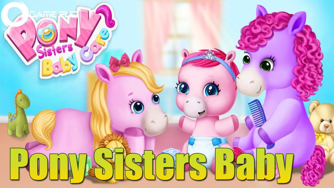 Pony Sisters Baby Horse Care | Songs And Kids Games