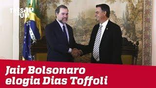Enquanto PT ataca, Bolsonaro elogia Dias Toffoli