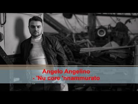 Angelo Angelino - 'Nu core 'nnammurato (Official audio)