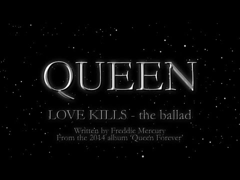 Queen - Love Kills - the ballad - (Official Montage Video)