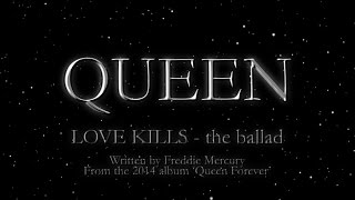 Queen - Love Kills - the ballad - (Official Montage Video)(QUEEN: STUDIO COLLECTION - ALL 15 STUDIO ALBUMS ON 180 GRAM COLOURED VINYL - OUT SEPTEMBER 25 ORDER NOW: http://QUEEN.LNK., 2014-10-27T11:33:15.000Z)