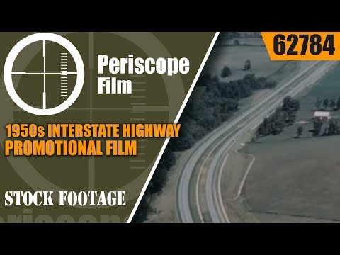 """1950s INTERSTATE HIGHWAY PROMOTIONAL FILM """"We'll Take the High Road"""" 62784"""