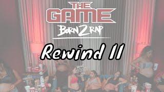 The Game - Rewind II [Born 2 Rap]