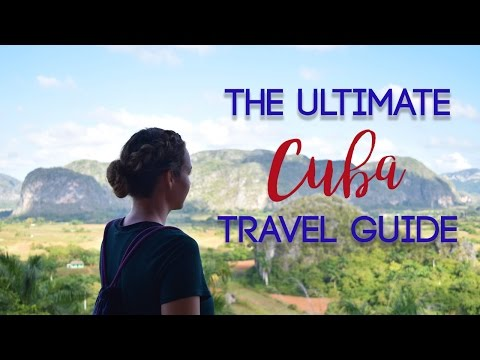 Cuba: The Ultimate Travel Guide