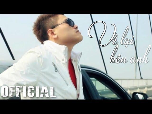 Về Lại Bên Anh - Vũ Duy Khánh | Official MV HD
