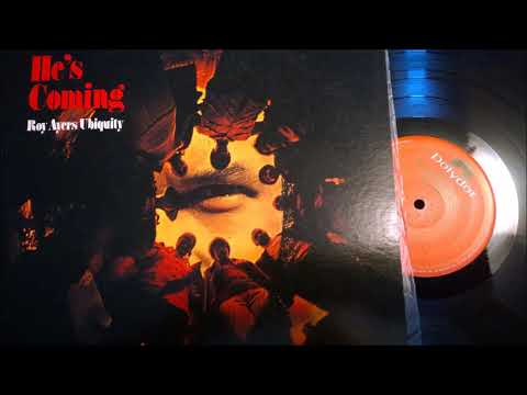 ROY AYERS UBIQUITY - HE'S COMING - AIN'T GOT TIME