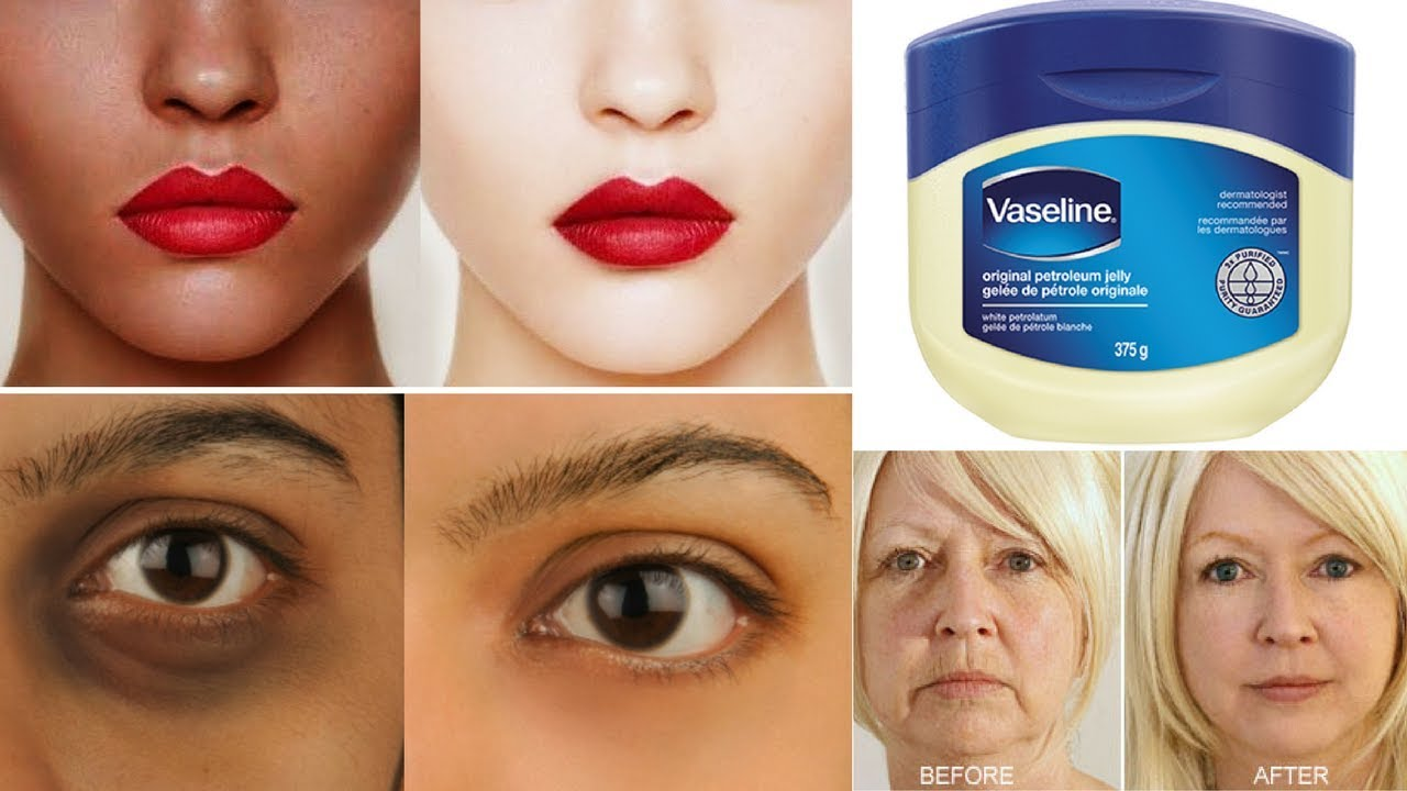 Top 3 Ways To Use Vaseline | Get Fair & Glowing Skin ...
