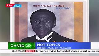 Honouring John Nzenze  | Hot Topics | Part 5
