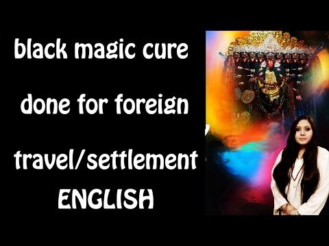 Black magic cure done for Foreign Travel/Settlement :(English):mahakali:usa,uk,india,asia,singapore
