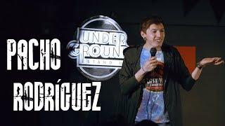 Underground Stand-Up : Cap 21 - Pacho Rodríguez