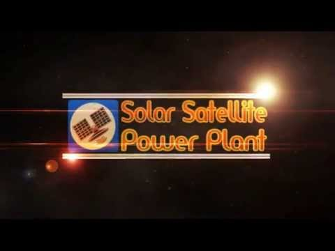 Space based solar power latest video demonstration