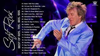 Rod Stewart, Michael Bolton, Phil Collins, Chicago, Air Supply - Best Soft Rock Songs 70s 80s 90s