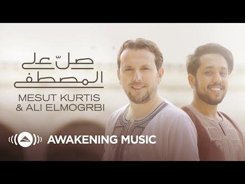Download  Mesut Kurtis & Ali Elmogrbi - Salli Alal Mustafa | صلِّ على المصطفى Gratis, download lagu terbaru