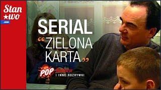 """Serial """"Zielona Karta"""" - POP-Kultura #1"""