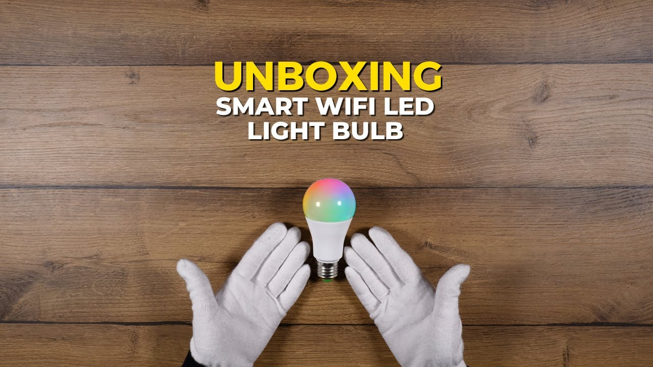 Smart Light Bulb (from Aliexpress) - Unboxing affordable Wifi bulb | Silent ASMR