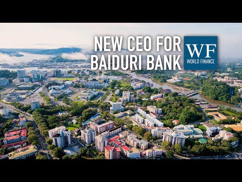 New Baiduri Bank CEO pledges more investment in technology and training | World Finance