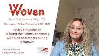 Hayley Finucane on keeping the faith during lockdown