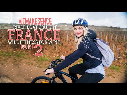 Brooke Ence - River Boat Cruisin' FRANCE PART 2 - Will Fitness for Wine