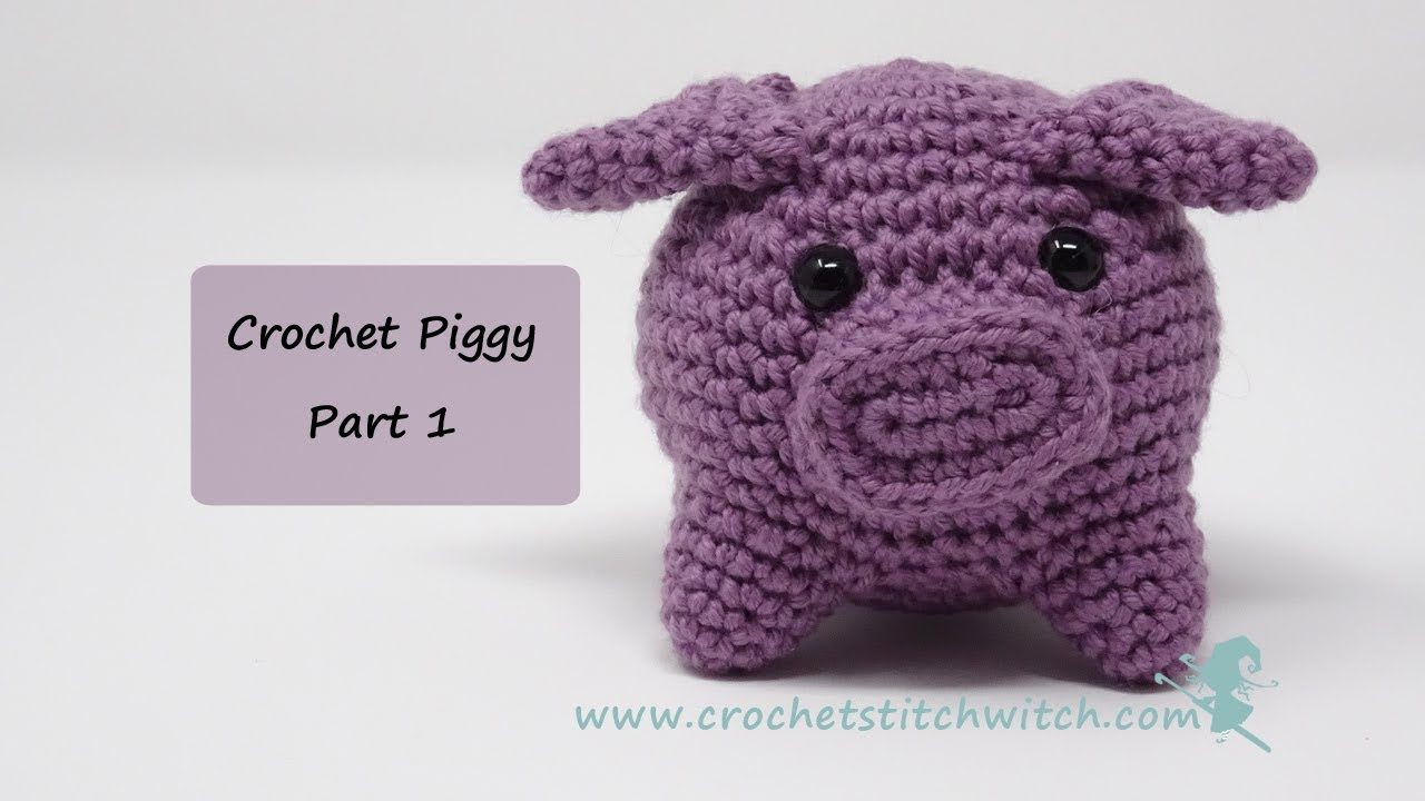 Crochet pig pattern - Part 1 - YouTube