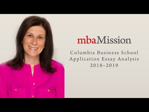 Columbia Business School Application Essay Analysis, 2018–2019
