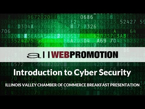 Intro. To Cyber Security - IVAC (Illinois Valley Area Chamber of Commerce) Presentation