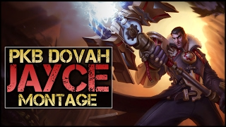 PKB Dovah Montage - Best Jayce Plays