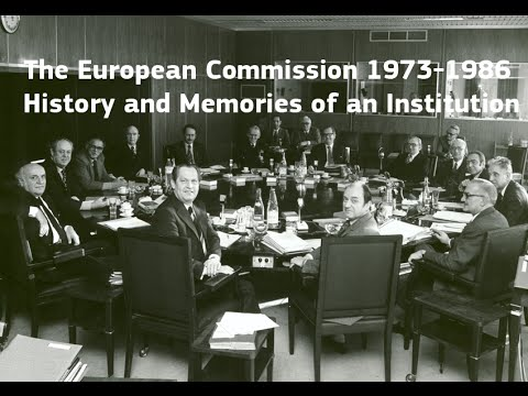 The European Commission 1973-1986: History and Memories of an Institution