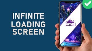 Fortnite Mobile Ios   How To Fix Infinite Loading Screen   Loading Error
